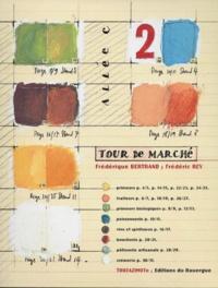Frédérique Bertrand et Frédéric Rey - Tour de marché....