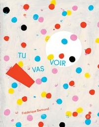 Frédérique Bertrand - Tu vas voir.