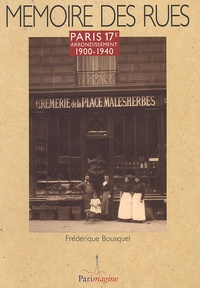 Frédérique Bousquel - Paris 17e arrondissement - 1900-1940.