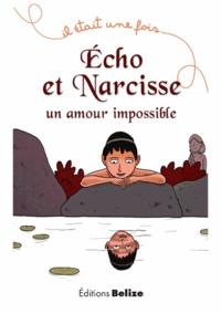 Echo et Narcisse - Un amour impossible.pdf