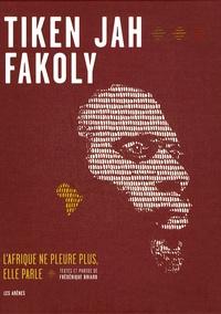 Corridashivernales.be Tiken Jah Fakoly - L'Afrique ne pleure plus, elle parle Image