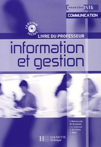Frédérique Brossillon et Martine Burnens - Information et gestion 1e STG Communication - Livre du professeur. 1 Cédérom