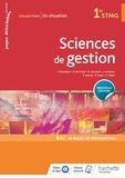 Frédérique Brossillon et Sophie Da Costa - Sciences de gestion 1re STMG En situation.