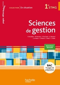 Frédérique Brossillon et Martine Burnens - Sciences de gestion 1re STMG - Pages détachables.