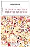 Frédérique Bruyas - La lecture à voix haute expliquée aux enfants - L'épopée du lion, Victor Hugo.