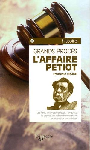 Frédérique Cesaire - L'Affaire Petiot.