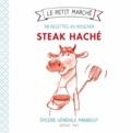 Frédérique Chartrand - Steak haché - 30 recettes du boucher.