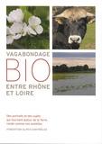 Frédérique Chevalier et Virginie Heitz - Vagabondage bio entre Rhône et Loire.