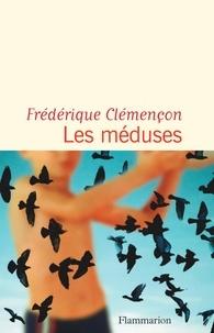 Frédérique Clémençon - Les méduses.