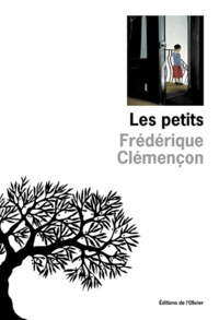 Frédérique Clémençon - Les petits.