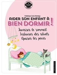 Frédérique Corre Montagu - Aider son enfant à bien dormir et à surmonter ses angoisses.