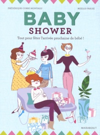 Frédérique Corre-Montagu et  Mzelle Fraise - Baby shower.
