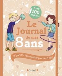 Frédérique Corre-Montagu et  Cyrielle - Le journal de mes 8 ans.