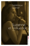Frédérique Cosnier - Suzanne et l'influence.