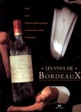 Frédérique Crestin-Billet et  Collectif - Les vins de Bordeaux.