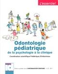 Frédérique d' Arbonneau - Odontologie pédiatrique - De la psychologie à la clinique.