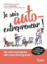 Frédérique David - Je suis auto-entrepreneur ! - Ma micro-entreprise, elle a tout d'une grande.