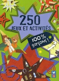 Frédérique de Buron - 250 jeux et activités 100 % garçons !.