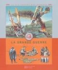 Frédérique de Buron et Yves Cohat - La Grande Guerre - 1914-1918 : le déclin de l'Europe.