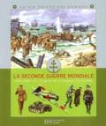 Frédérique de Buron et Yves Cohat - La Seconde Guerre Mondiale - 1939-1945 : de l'invasion de la Pologne à Hiroshima.