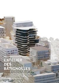Frédérique de Gravelaine - Clichy-Batignolles : métamorphoses d'un quartier parisien.