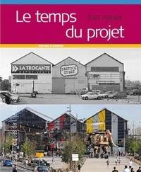 Frédérique de Gravelaine - Le temps du projet.