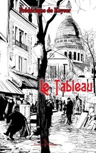 Frédérique de Keyser - Le Tableau.