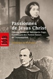 Frédérique de Watrigant - Passionnés de Jésus Christ - Etienne Pernet et Antoinette Fage, fondateurs des Petites Soeurs de l'Assomption.