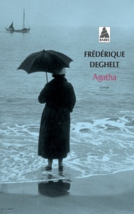 Frédérique Deghelt - Agatha.