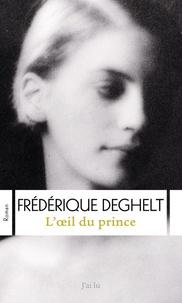 Frédérique Deghelt - L'oeil du prince.