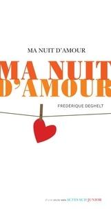 Est-il légal de télécharger des ebooks gratuitement Ma nuit d'amour par Frédérique Deghelt iBook