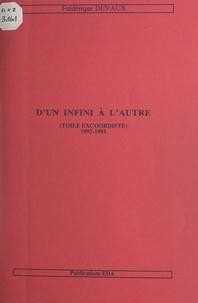 Frédérique Devaux - D'un infini à l'autre - Toile excoordiste, 1992-1993.