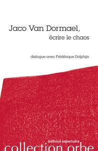 Galabria.be Jaco van Dormael, écrire le chaos Image