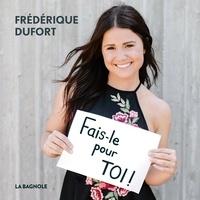 Frédérique Dufort - Fais-le pour toi!.