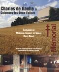Frédérique Dufour et Alain Beltran - Charles de Gaulle à Colombey - Catalogue du Mémorial Charles de Gaulle.