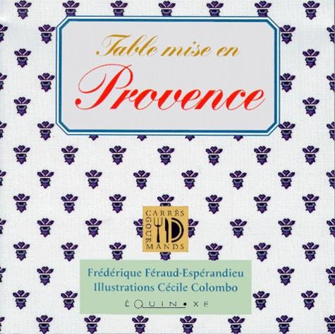 Frédérique Féraud-Espérandieu - Table mise en Provence.