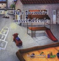 Frédérique Feton - Ma première année d'école.