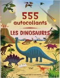 Frédérique Fraisse-Cornieux et Dan Crisp - Les dinosaures - 555 autocollants.