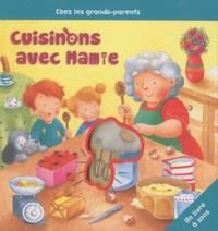 Frédérique Fraisse - Cuisinons avec Mamie.