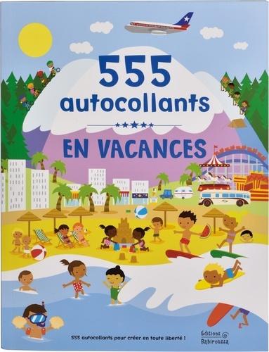 Frédérique Fraisse et Dan Crisp - En vacances - 555 autocollants.