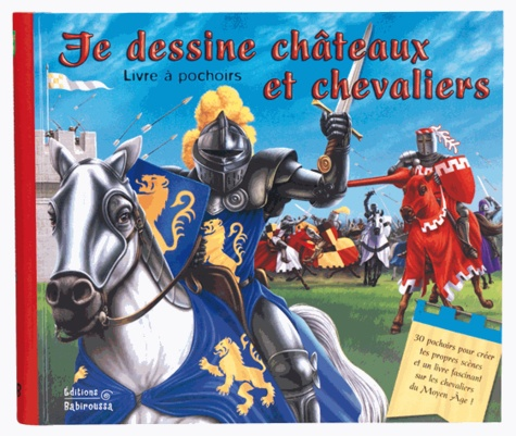 Frédérique Fraisse et Colin Howard - Je dessine châteaux et chevaliers - Livre à pochoirs.