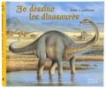 Frédérique Fraisse - Je dessine les dinosaures.