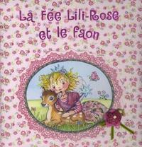Frédérique Fraisse - La fée Lili-Rose et le faon.
