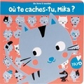 Frédérique Fraisse et Yayo Kawamura - Où te caches-tu, Mika ?.