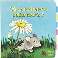 Frédérique Fraisse et Heike Vogel - Où te caches-tu, petite souris ?.