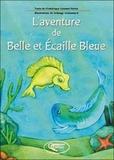 Frédérique Gaumet-Parize - L'aventure de Belle et Ecaille Bleue.