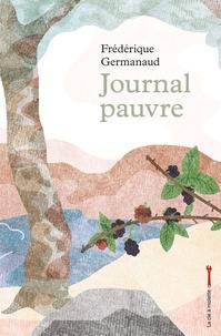Frédérique Germanaud - Journal pauvre.