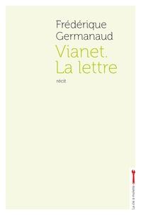 Frédérique Germanaud - Vianet - La lettre.