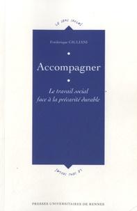 Frédérique Giuliani - Accompagner - Le travail social face à la précarité durable.