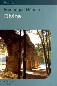 Frédérique Hébrard - Divina.